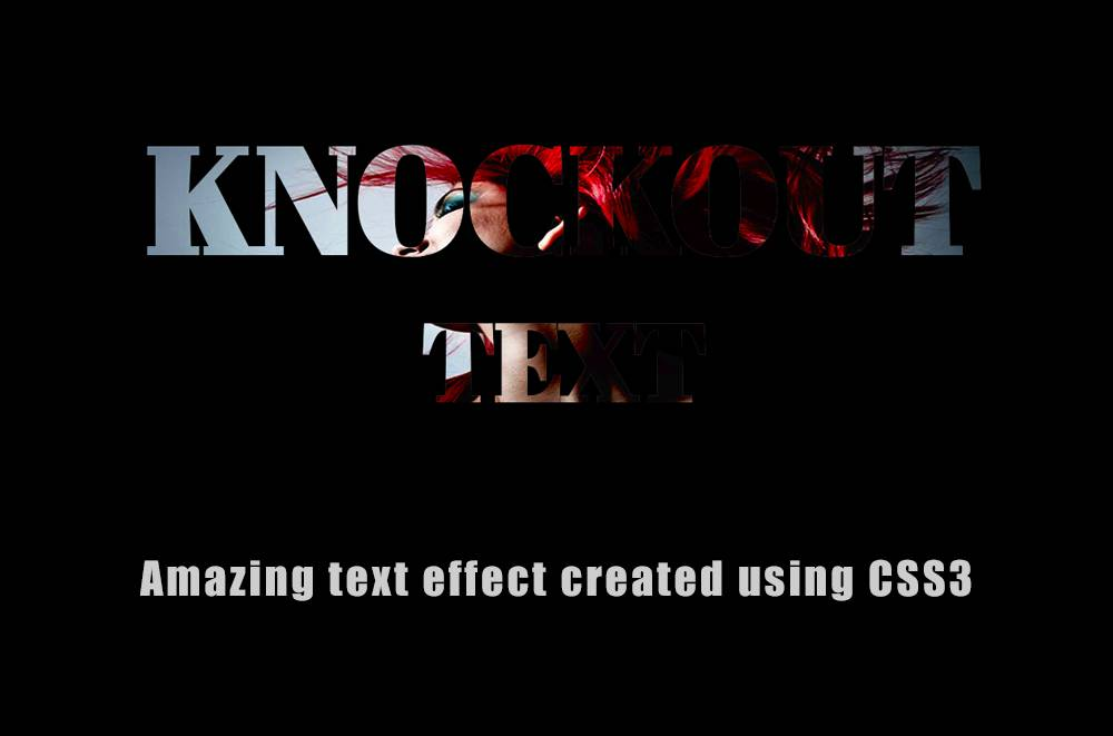 How to Create Knockout Text with CSS