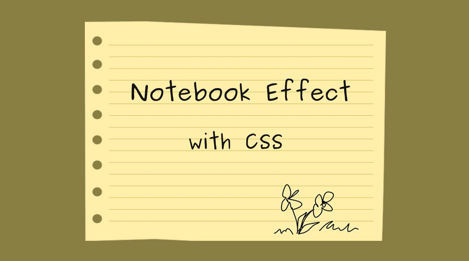 Getting Notebook Paper Effect with CSS